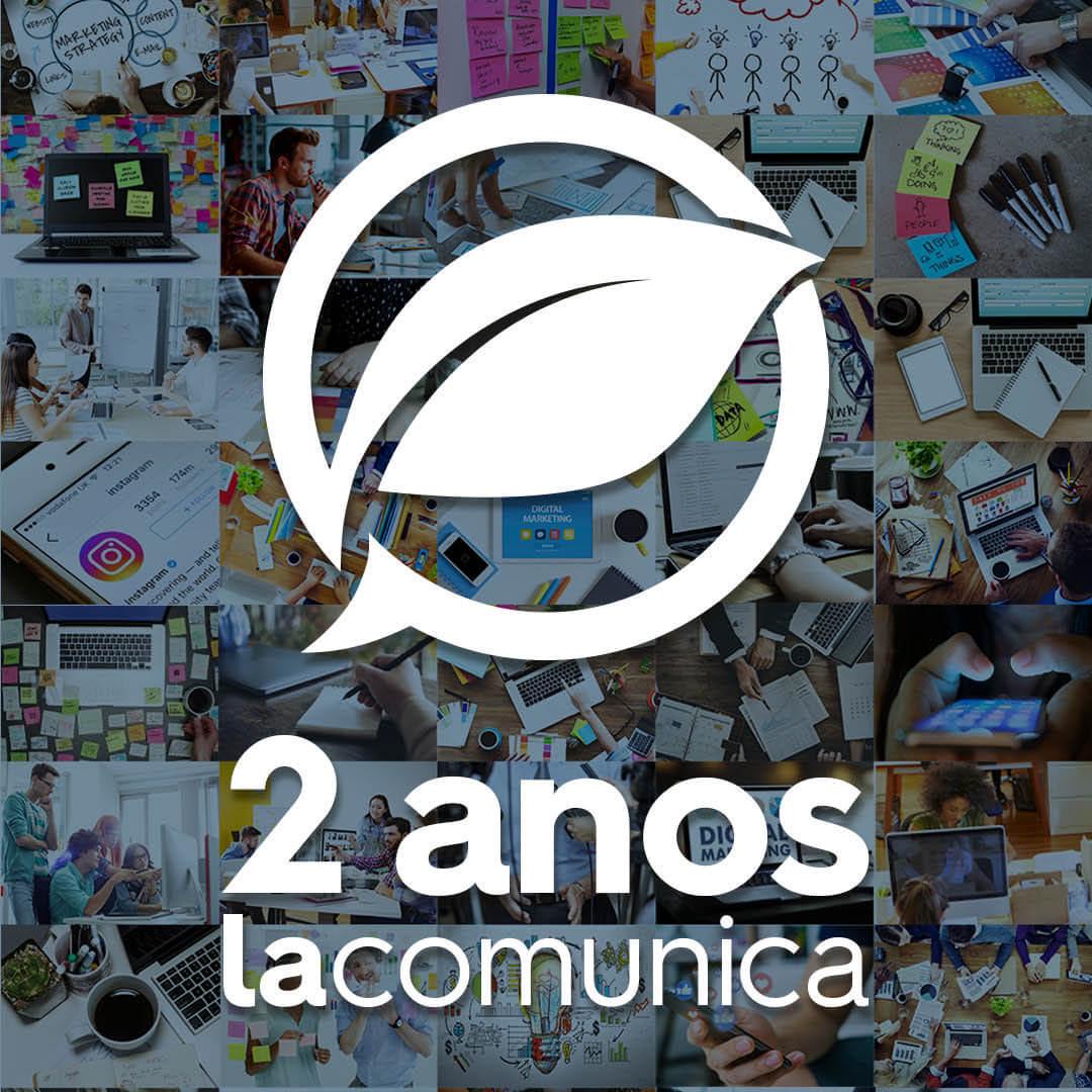 Lacomunica_2anos - Feed - B